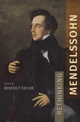 Rethinking Mendelssohn (Hardback)