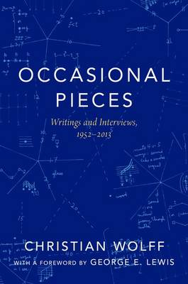 Occasional Pieces: Writings and Interviews, 1952-2013 (Paperback)