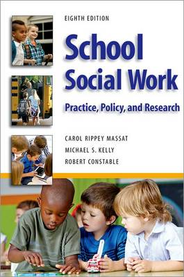 School Social Work, Eighth Edition: Practice, Policy, and Research (Paperback)