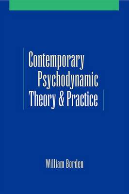Contemporary Psychodynamic Theory and Practice (Paperback)