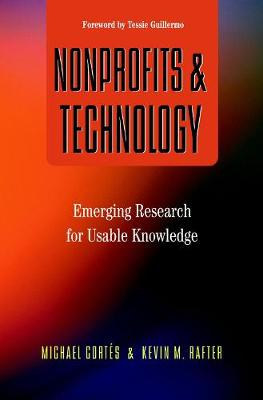 Nonprofits and Technology: Emerging Research for Usable Knowledge (Paperback)