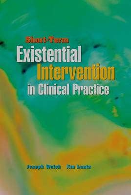 Short-Term Existential Intervention in Clinical Practice (Paperback)