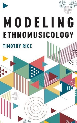 Modeling Ethnomusicology (Hardback)