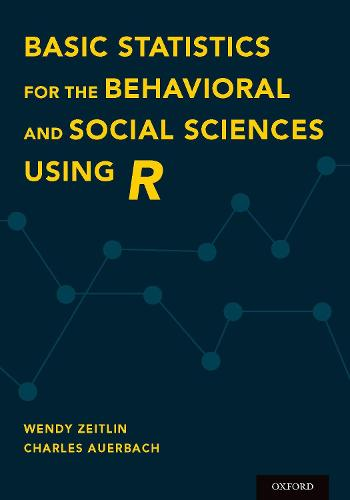 Basic Statistics for the Behavioral and Social Sciences Using R (Paperback)