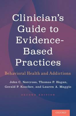 Clinician's Guide to Evidence-Based Practices: Behavioral Health and Addictions (Paperback)