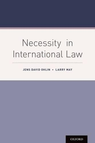 Necessity in International Law (Hardback)