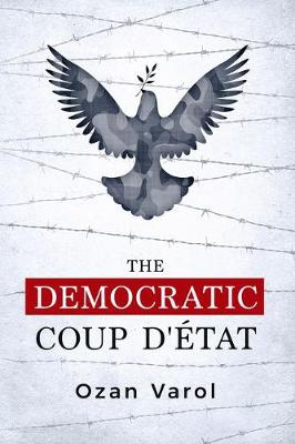 The Democratic Coup d'Etat (Paperback)