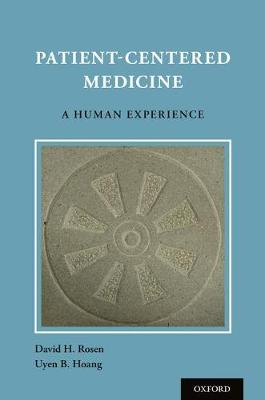 Patient Centered Medicine: A Human Experience (Paperback)