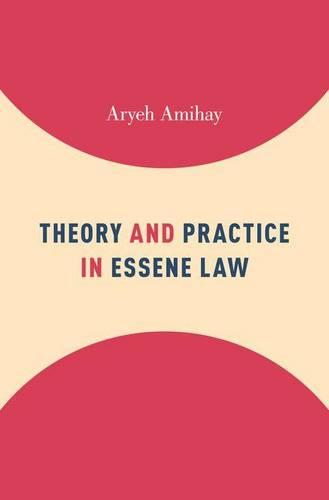 Theory and Practice in Essene Law (Hardback)