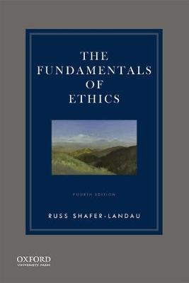 The Fundamentals of Ethics (Paperback)