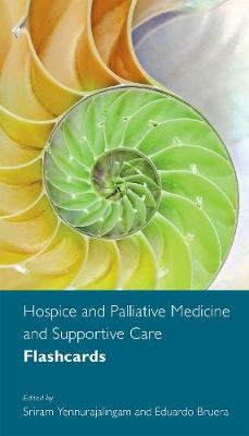 Hospice and Palliative Medicine and Supportive Care Flashcards (Spiral bound)