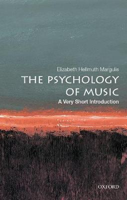 The Psychology of Music: A Very Short Introduction - Very Short Introductions (Paperback)