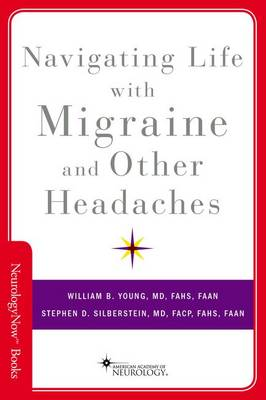 Navigating Life with Migraine and Other Headaches - Neurology Now Books (Paperback)