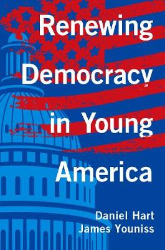 Renewing Democracy in Young America (Hardback)