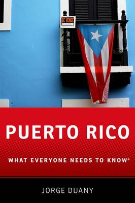 Puerto Rico: What Everyone Needs to Know (R) - What Everyone Needs to Know (Paperback)