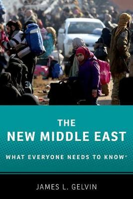 The New Middle East: What Everyone Needs to Know (R) - What Everyone Needs to Know (Paperback)