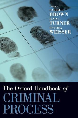 The Oxford Handbook of Criminal Process - Oxford Handbooks (Hardback)