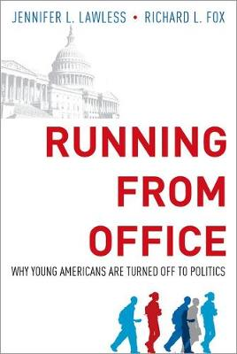 Running from Office: Why Young Americans are Turned Off to Politics (Paperback)