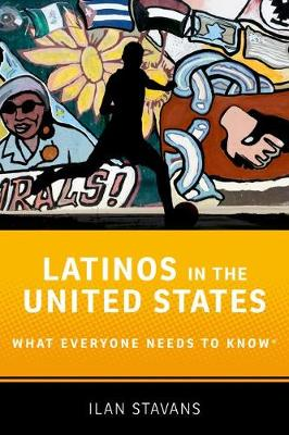 Latinos in the United States: What Everyone Needs to Know (R) - What Everyone Needs to Know (Paperback)