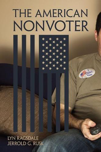 The American Nonvoter (Hardback)