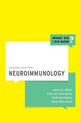 Neuroimmunology - What Do I Do Now (Paperback)
