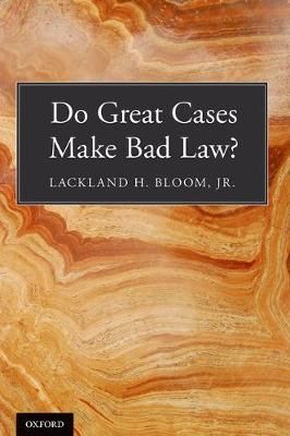 Do Great Cases Make Bad Law? (Paperback)