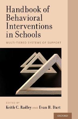 Handbook of Behavioral Interventions in Schools: Multi-Tiered Systems of Support (Hardback)