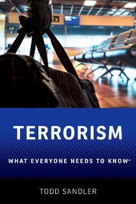 Terrorism: What Everyone Needs to Know (R) - What Everyone Needs to Know (Hardback)