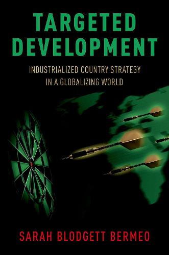 Targeted Development: Industrialized Country Strategy in a Globalizing World (Paperback)
