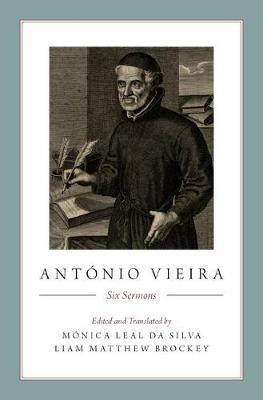 Antonio Vieira: Six Sermons (Hardback)