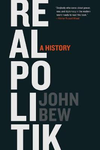 Realpolitik: A History (Paperback)