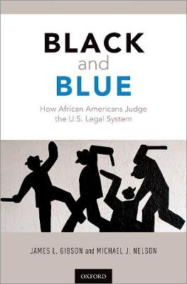 Black and Blue: How African Americans Judge the U.S. Legal System (Hardback)