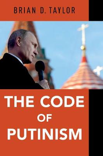 The Code of Putinism (Hardback)