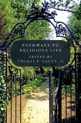 Pathways to Religious Life (Hardback)
