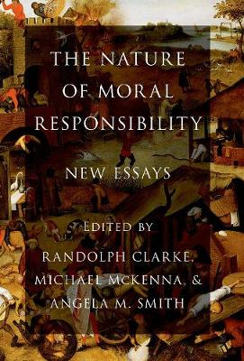 The Nature of Moral Responsibility: New Essays (Paperback)