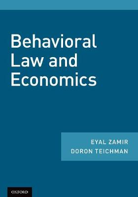 Behavioral Law and Economics (Hardback)