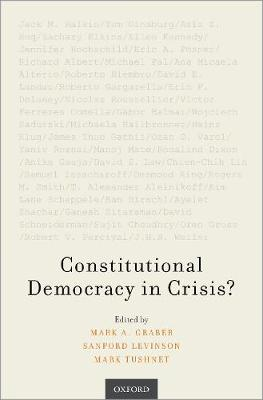 Constitutional Democracy in Crisis? (Paperback)