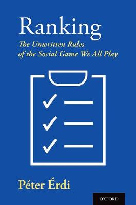 Ranking: The Unwritten Rules of the Social Game We All Play (Hardback)