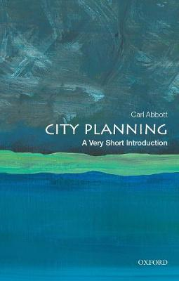 City Planning: A Very Short Introduction - Very Short Introductions (Paperback)