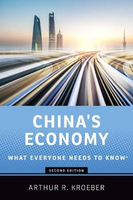 China's Economy: What Everyone Needs to Know (R) - What Everyone Needs to Know (R) (Hardback)