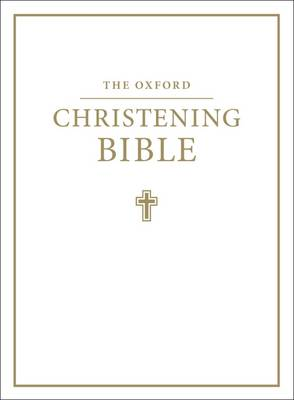 The Oxford Christening Bible (Authorized King James Version) (Leather / fine binding)