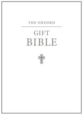 The Oxford Gift Bible: Authorized King James Version (Leather / fine binding)