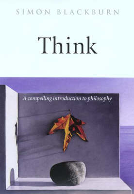 Think: A Compelling Introduction to Philosophy (Hardback)