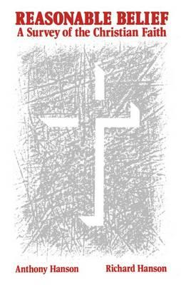 Reasonable Belief: A Survey of the Christian Faith (Paperback)
