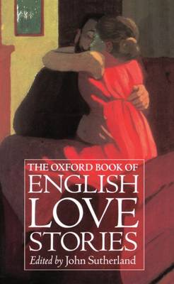 The Oxford Book of English Love Stories (Hardback)