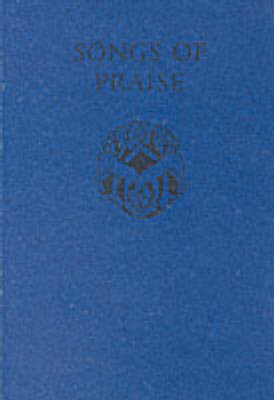 Songs of Praise: Songs of Praise - Songs of Praise