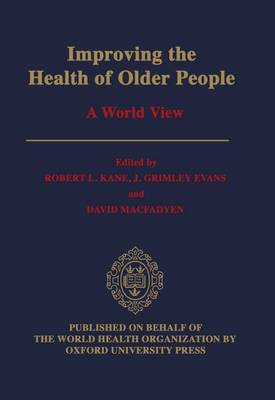 Improving the Health of Older People: A World View (Hardback)
