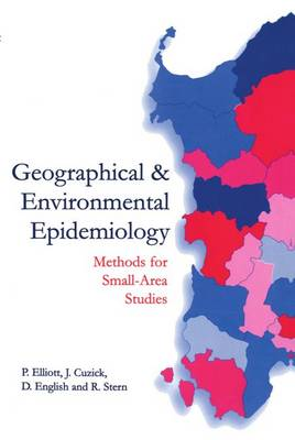 Geographical and Environmental Epidemiology: Methods for Small Area Studies (Paperback)
