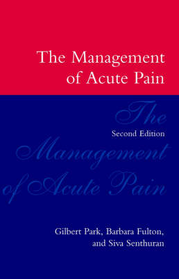 The Management of Acute Pain (Paperback)