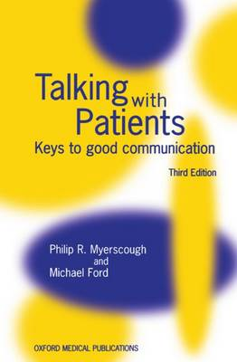 Talking with Patients: Keys to Good Communication (Paperback)